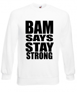 Bluza damska BAM SAYS STAY STRONG